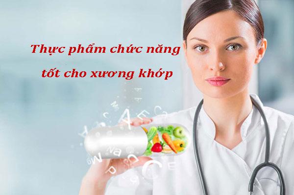 Top 3 thực phẩm chức năng tốt cho xương khớp không nên bỏ qua