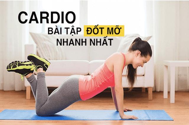 Cardio là phương thức tập luyện hiệu quả để đốt cháy Calo và để giảm mỡ bụng